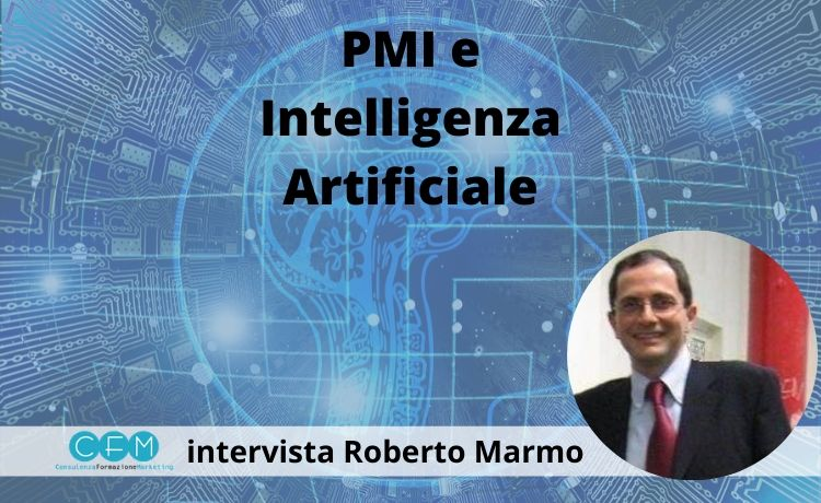 Intelligenza artificiale, intervista a Roberto Marmo